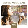MP3 Music World. World Music Cafe
