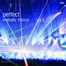 Perfect Melodic Trance Vol.1