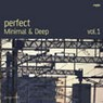 Perfect Minimal & Deep Vol.1